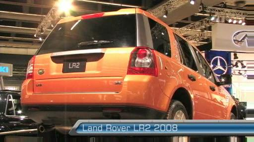 Land Rover LR2 2008 au Salon de l'auto de Montr�al (VID�O) Video